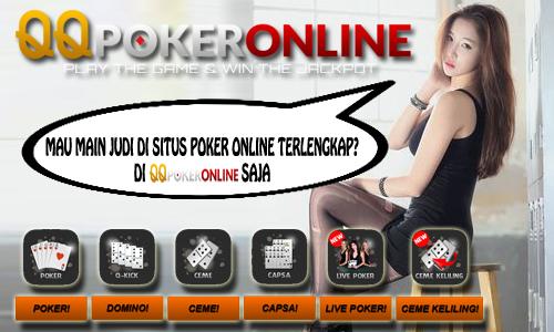 Situs QQ Poker Online Dengan Fitur Terlengkap