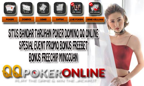 Ingin Freebet? Daftar Sekarang Di QQ Poker Online Indonesia