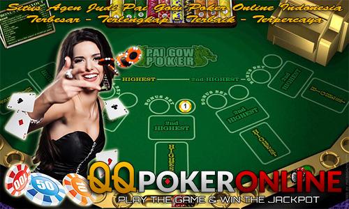 Situs Agen Judi Poker Online Pai Gow Uang Asli Terpercaya