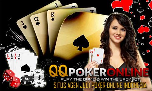 Situs Agen Judi QQ Poker Online Yang Pro Kepada Customer