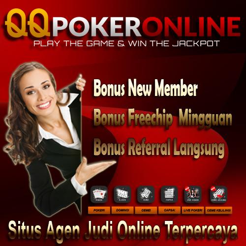 Bonus New Member Langsung QQ Poker Online Indonesia