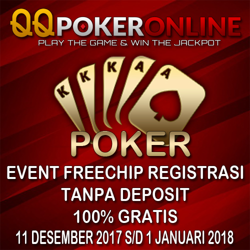 Bonus Freechip Registrasi QQ POker Online Indonesia