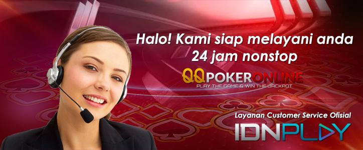 Bantuan Customer Service 24 Jam Online - IDNPOKER - IDNPLAY - QQPOKERONLINE.WIN