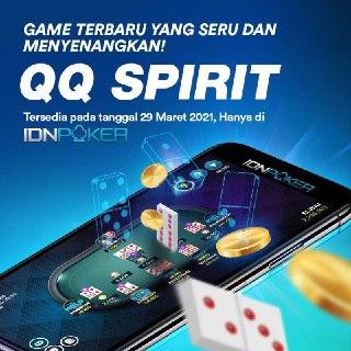 QQ Spirit IDNPOKER - Aplikasi Judi Online Terbaru | QQPokeronline